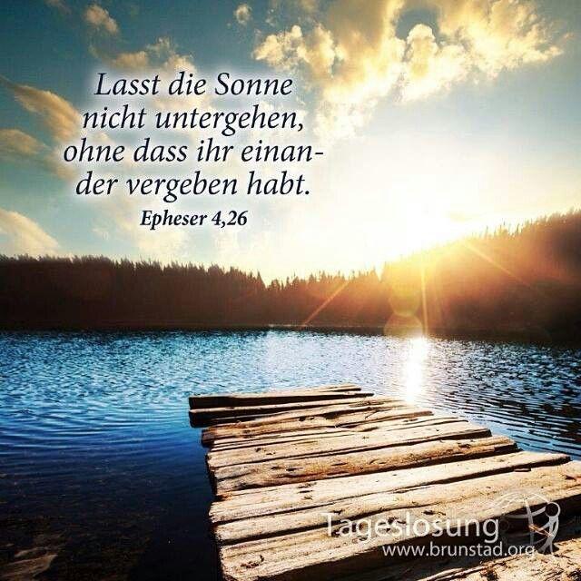 Lasst die Sonne nicht untergehen, ohne dass ihr einander vergeben habt. — Epheser 4:26
