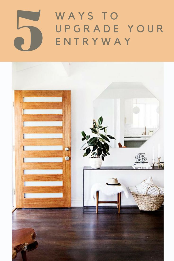 5 Ways to Upgrade Your Entryway | the INSPIRED home
