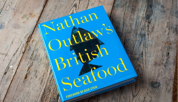 Signed Copy of Nathan Outlaw's British Seafood - Shop - Outlaws