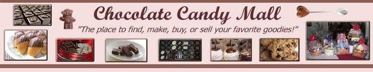 """""""The place to find, make, buy, or sell your favorite goodies!"""" (From the website itself.) - An online mall for chocolate? What more could a chocolate lover ask for?"""