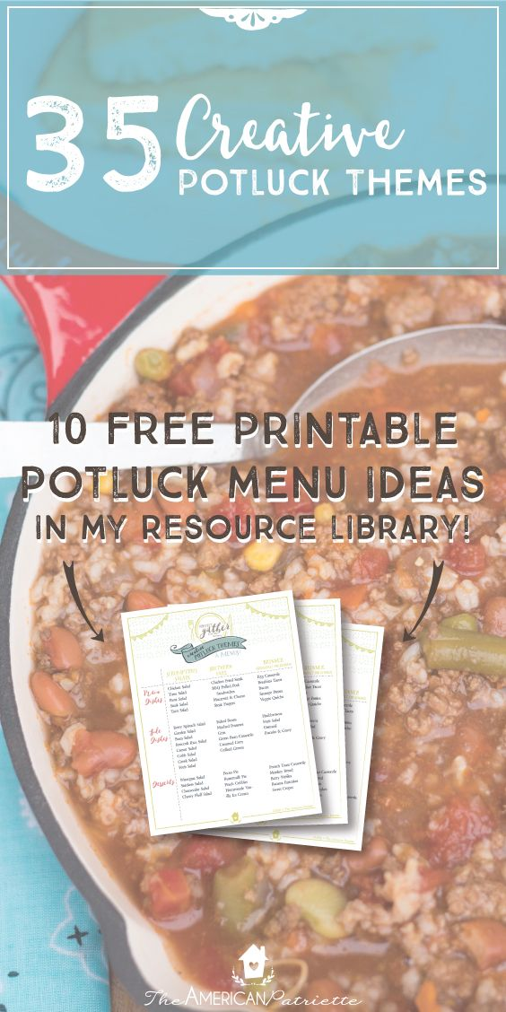 35 Creative Potluck Theme Ideas; Unique Potluck Theme Ideas; Free Printable Potluck Menu Ideas