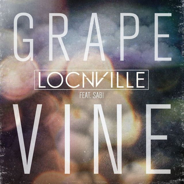 """Grapevine - Radio Edit"" by Locnville was added to my Discover Weekly playlist on Spotify"