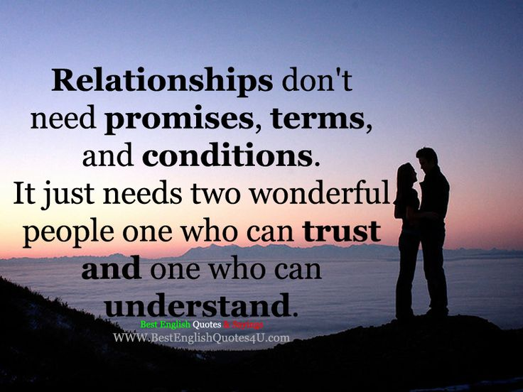 Relationships don't need promises, terms, and conditions... | Best English Quotes & Sayings