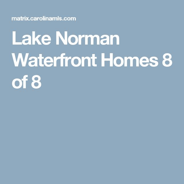 Lake Norman Waterfront Homes 		 8 of 8