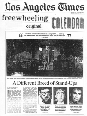 This was the first big piece about alternative comedy written by a great writer named Chuck Chrisafulli: Alternative Comedy, Comedy Written