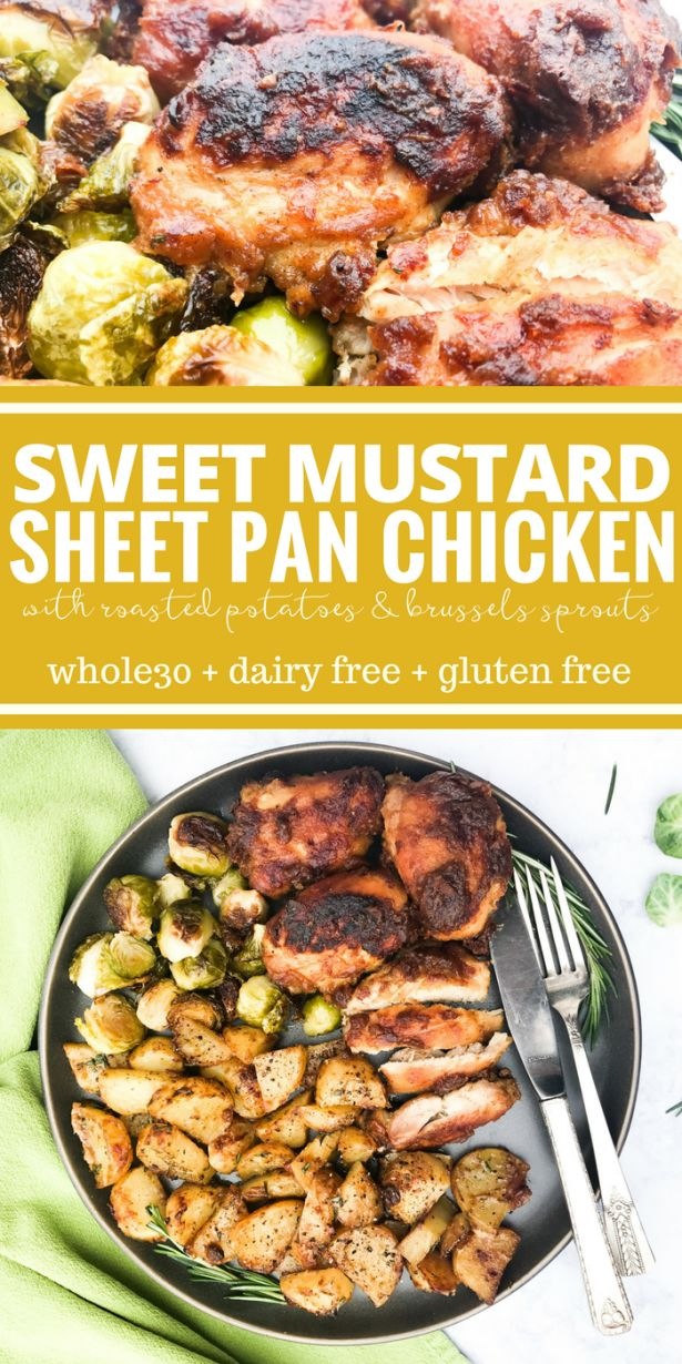 Sweet Mustard Sheet Pan Chicken is a complete meal that bakes on one pan with roasted potatoes & brussels sprouts. Plus it's Whole30 & gluten free!