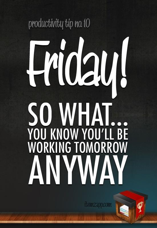 #productivity on Friday