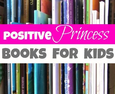 positive princess books for kids... my will to fight the princess thing has been sapped.