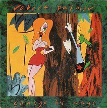 45cat - Robert Palmer - Change His Ways / More Than Ever - EMI - UK - EM 85