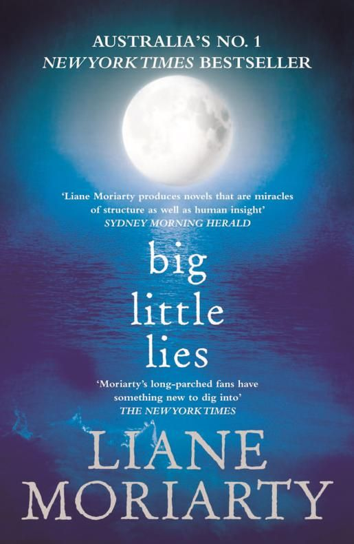 Big Little Lies by Liane Moriarty   Angus