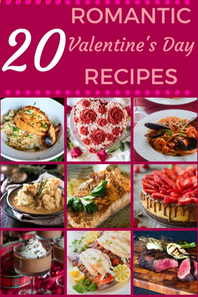These 20 Romantic Valentine S Day Recipes Will Provide An Elegant Yet Easy Dinner For Two Whether Favorite Recipes Dinner Romantic Meals Easy Romantic Dinner
