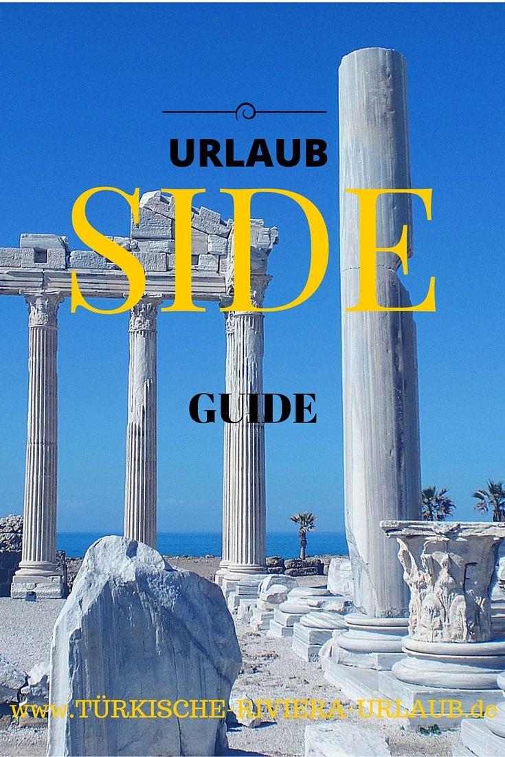 Alles über den Ferienort Side an der Südküste der Türkei findest du in diesem Guide auf www.Türkische-Riviera-Urlub.de #Türkei #TürkischeRiviera #Urlaub #Side #Sideurlaub