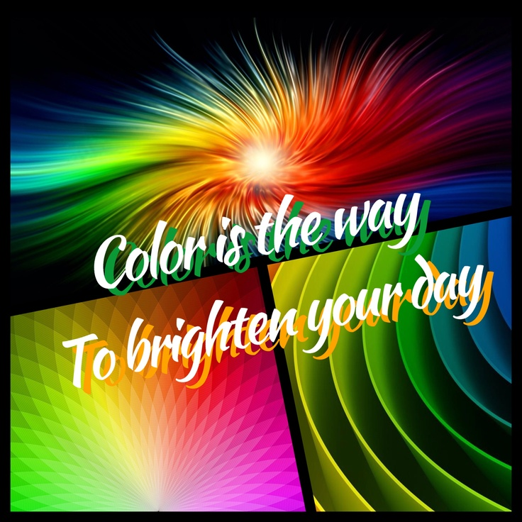 A Colorful Quote Color Hair Quotes Pinterest Dance