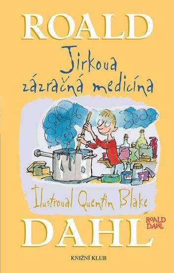 Kniha Jirkova zázračná medicína | bux.cz