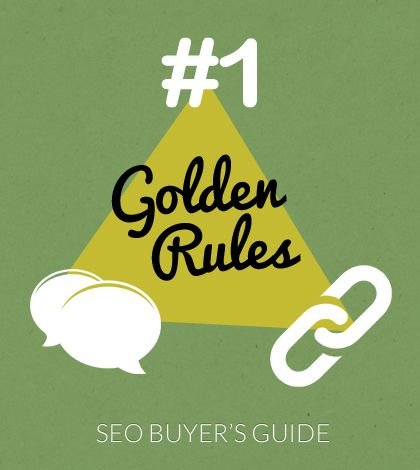The 4 Golden Rules of Buying SEO