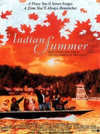 Indian Summer (1993 film) - This was a fun movie...have watched it several times and will watch it again