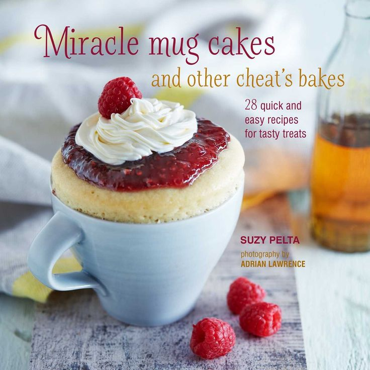 13 best 2017 baking books images on pinterest new books book and miracle mug cakes and other cheats bakes by suzy pelta fandeluxe Images