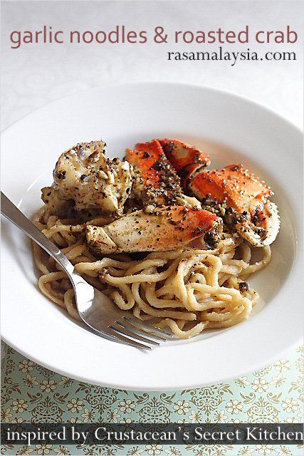 I have been a fan of Rasa Malaysia blog for quite some time. Of course, the first recipe I had to pin on her site was for her version of Crustacean's garlic noodles. Be sure to scroll down to the comments on the page for links to other versions of garlic noodles and other info.