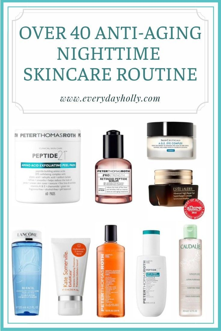 Over 40 Anti Aging Skincare Routine These Are All Products That I Use And Love This Is N Anti Aging Skincare Routine Anti Aging Skin Care Skin Care Routine