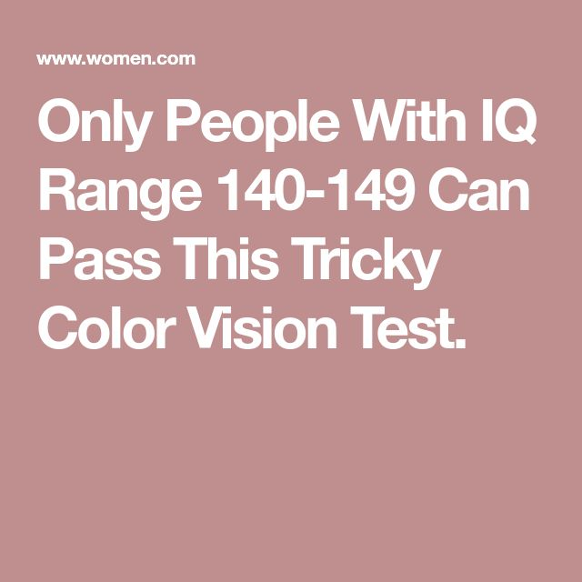 Only People With IQ Range 140-149 Can Pass This Tricky Color Vision Test.