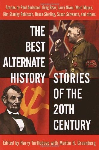 Signed 2x* The Best Alternate History Stories of the 20th Century: Martin Harry Greenberg; Editor-Harry Turtledove (*Signed*) Larry Niven (*Signed*)
