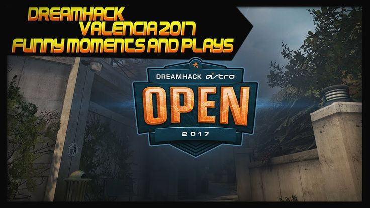 [CS:GO] For anyone that is interested in the CS:GO pro scene i made a video with all the Plays from DreamHack Valencia feedback is appreciated.