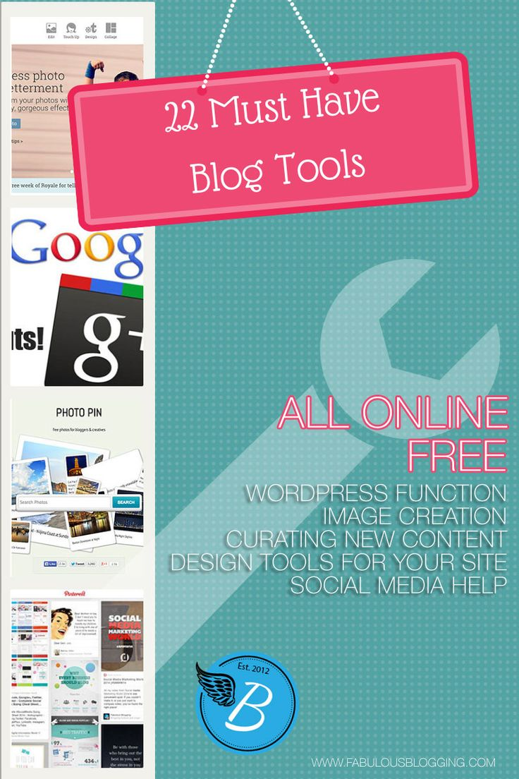 A List of 22 Easy (and mostly free) Blogging Tools