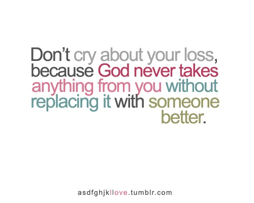 Something better...God Will, Remember, Finding Better, Inspiration Messages, So True, Gods Will, Things, Living, Cry Quotes Inspiration
