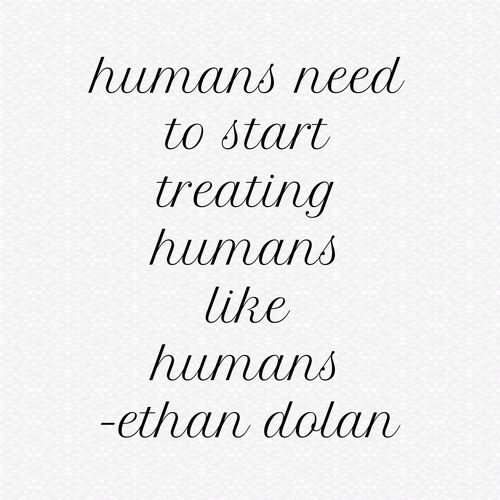 human, quote, and ethan dolan image