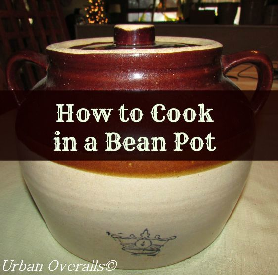 How to cook in a bean pot (the original slow cooker)