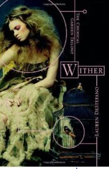 The Book of Jules: BOOK REVIEW | Wither by Lauren DeStefano