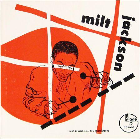 "Milt Jackson   Label: DeeGee 1002   10"" LP 1952  Design: Burt Goldblatt"