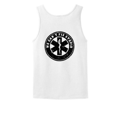 We Can't Fix Stupid Tank Top Small White