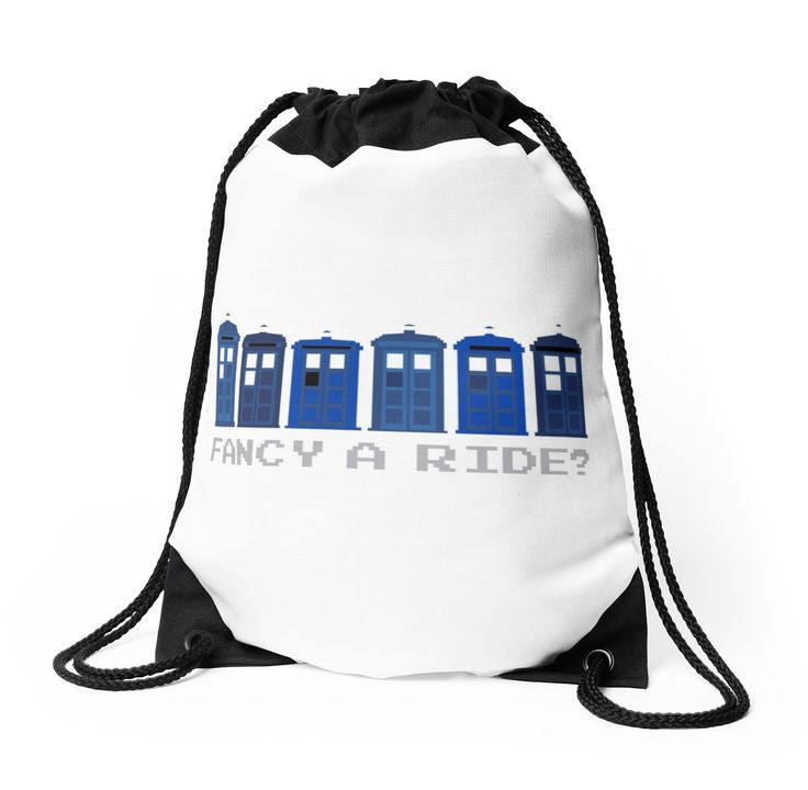 Fancy a ride? by nath-gary #DrawstringBag #DoctorWho #TARDIS #TheDoctor #Whovian #Whovians #Clothes #Geek #Nerd #Brithish #SciFi #GeekAccessories