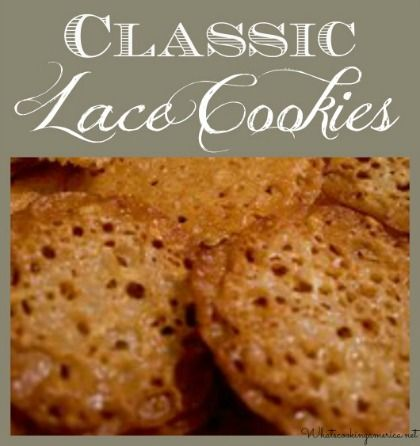 Classic lace cookies are named after the lace like holes that form as they bake. They are very fragile and delicate. They have an exquisite almond taste.