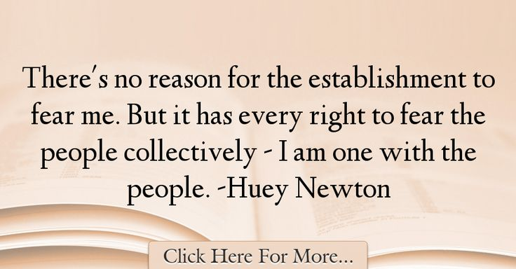 Huey Newton Quotes About Fear - 22243