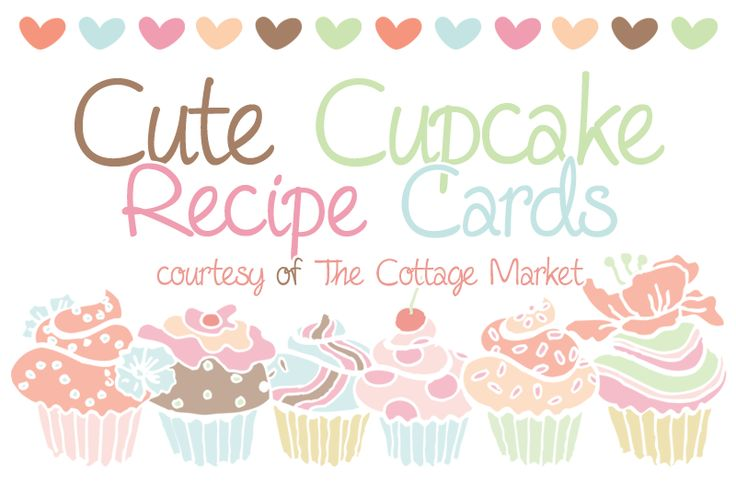 Cupcake Recipe Cards and more all FREE