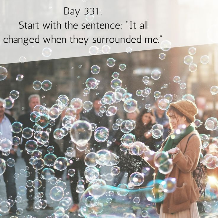 """Day 331 of 365 Days of Writing Prompts: Start with the sentence: """"It all changed when they surrounded me."""" Erin: It all changed when they surrounded me. The ghosts had a way of making t…"""