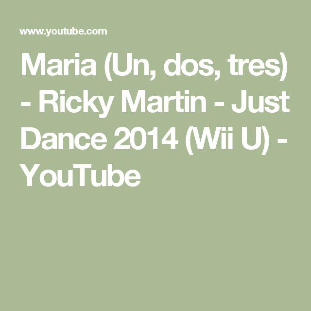 Maria (Un, dos, tres) - Ricky Martin - Just Dance 2014 (Wii U) - YouTube