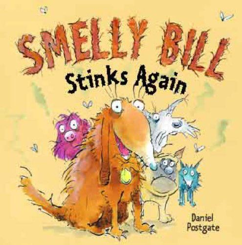 Smelly Bill Stinks Again by Daniel Postgate