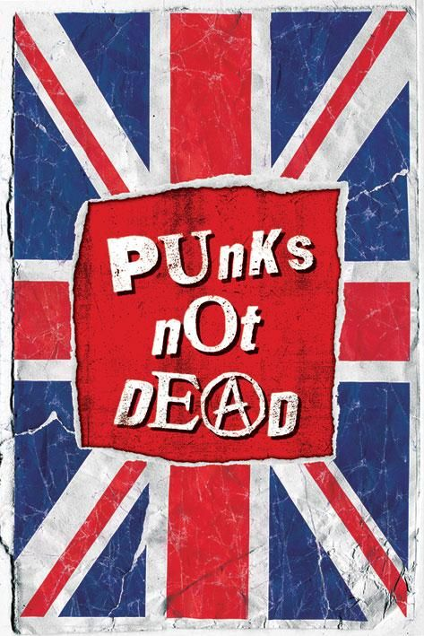 Punk posters - Punks Not Dead poster PP31376 - Panic Posters