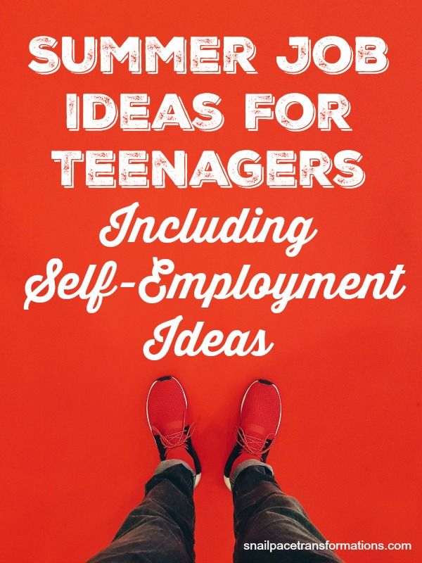 Summer Job Ideas For Teenagers Including Self Employment Ideas