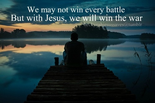 Because He overcame. Because there is already victory.