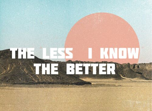 the less i know the better- tame impala