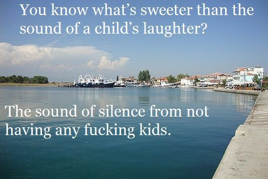 you know what's sweeter than the sound of a child's laughter?