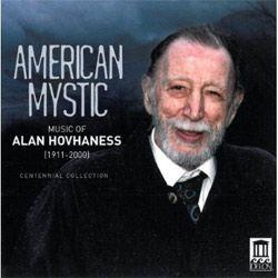 Alan Hovhaness, American Mystic