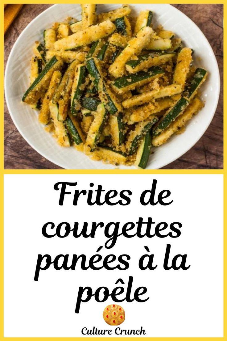 FRITES DE COURGETTES PANÉES À LA POÊLE : la recette facile | Courgettes panées, Frites de ...
