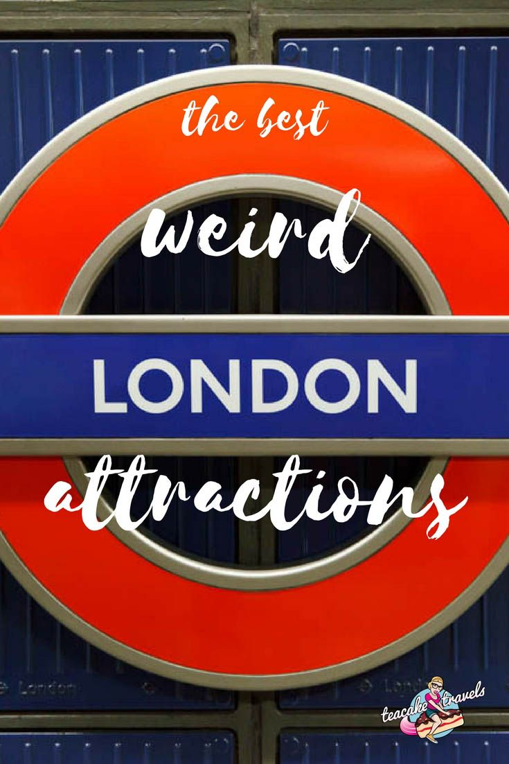 The Best Weird London Attractions for Curious Explorers for your next London Europe Trip! From toilet restaurants to weird museums, Teacake has got you covered!