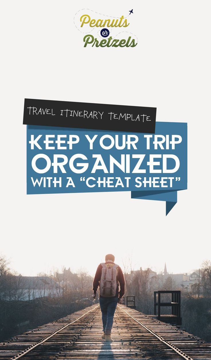 "Travel Itinerary Template: Keep Your Trip Organized With a ""Cheat Sheet"" - Peanuts or Pretzels"