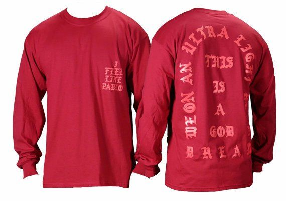 I Feel like Pablo The Real Life of Pablo Yeezy MSG Kanye West Long Sleeve T shirt 50/50 Cotton/Poly Long Sleeve T-Shirt. 29LS. - 5.6-ounce, 50/50 cotton/poly jersey - 47/53 cotton/poly (Oxford) - Adva